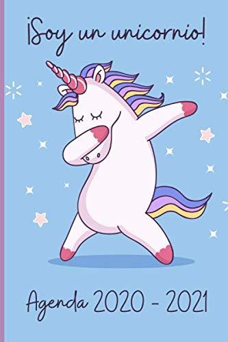 Agenda 2020 - 2021 ¡Soy un unicornio!: Planificador escolar 2020 2021 dia Vista – Diario que Inspira Productividad - Septiembre 2020 a Junio 2020, Calendario A5, Agenda Unicornio