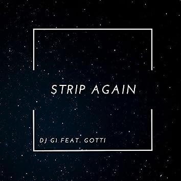 Strip Again