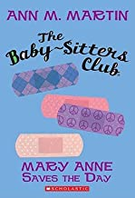 Mary Anne Saves the Day [BSC 04 MARY ANNE SAVES THE DA] [Paperback]
