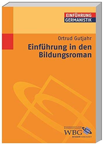 Einführung in den Bildungsroman (Germanistik kompakt)