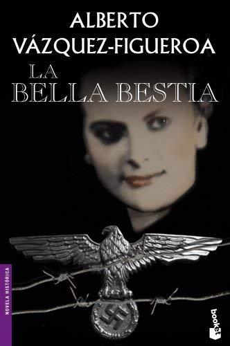 La bella bestia by Alberto Vázquez-Figueroa(2013-03-05)