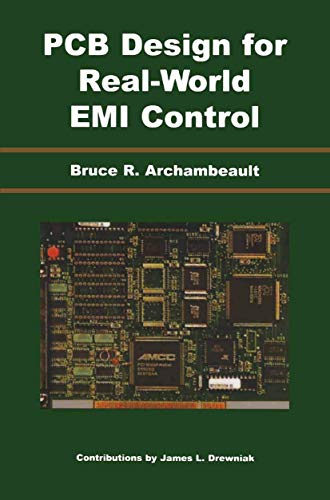 PCB Design for Real-World EMI Control (The Springer International Series in Engineering and Computer Science (696), Band 696)