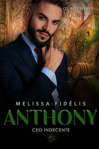 ANTHONY: CEO Indecente