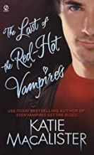 A Dark Ones Novel - 05: Last of the Red-hot Vampires by Katie MacAlister (2007-06-02)