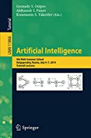 Artificial Intelligence: 5th RAAI Summer School, Dolgoprudny, Russia, July 4–7, 2019, Tutorial Lectures (Lecture Notes in Computer Science)
