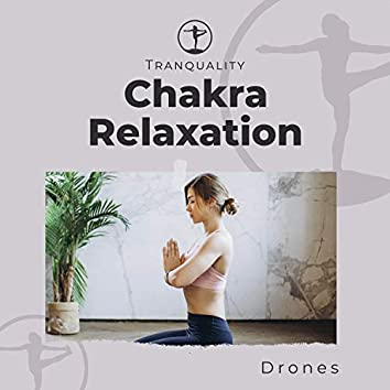 Chakra Relaxation Drones