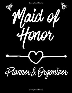 Maid of Honor Planner & Organizer: Wedding To-Do List and Task Tracker- Gifts for Maid of Honor Organizer Planner. Bridal Party Notebook with Helpful Planning guides!
