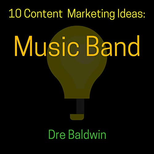 10 Content Marketing Ideas: Music Band audiobook cover art