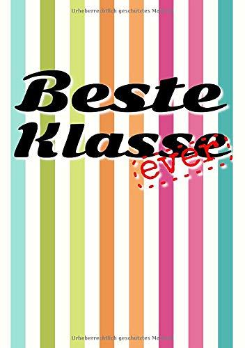 Beste Klasse Ever: Erinnerungsalbum an die Beste Schulklasse I Abschiedsgeschenk für Klassenlehrer/ Lehrerin
