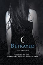 Betrayed (A House of Night) by P. C. Cast (2007-10-02)