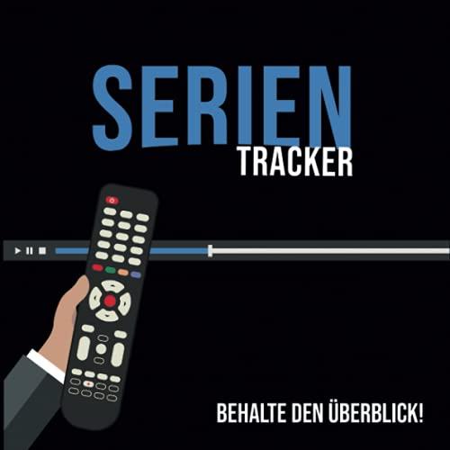 Serien Tracker - ein Muss für jeden Serienjunkie - Perfekt auch als Geschenk: Mit diesem Buch können geschaute Serien bewertet und nachgehalten werden