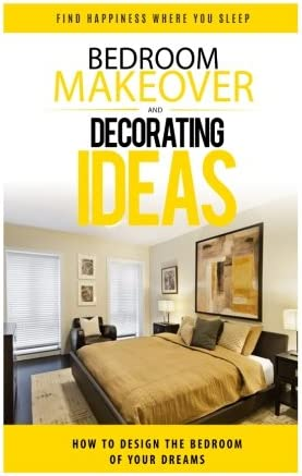 Bedroom Makeover How To Design The Bedroom of Your Dreams bedroom design bedroom decor bedroom product image