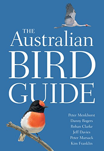 The Australian Bird Guide (Princeton Field Guides)