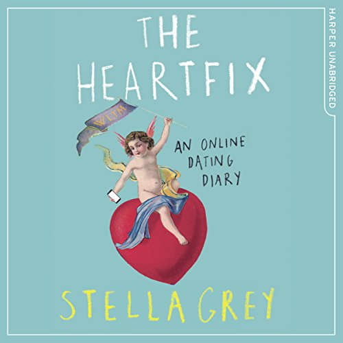 The Heartfix by Stella Grey - When her husband fell in love with someone else, Stella Grey thought she'd be unhappy for the rest of her life. But then she realised that she needed to take her future in her own hands....