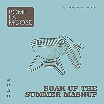 Soak Up the Summer Mashup