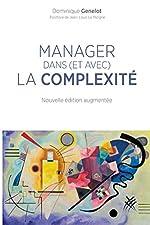 Manager dans (et avec) la complexité de Dominique Genelot