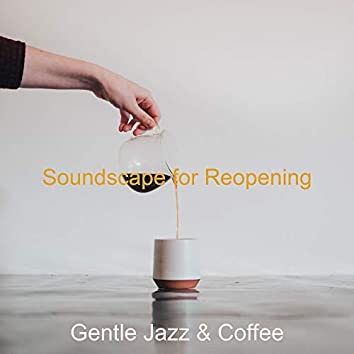Soundscape for Reopening