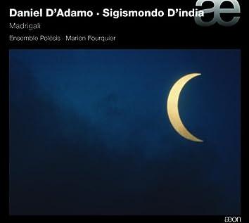 D'Adamo & D'india: Madrigali