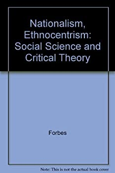 Hardcover Nationalism, Ethnocentrism and Personality: Social Science and Critical Theory Book