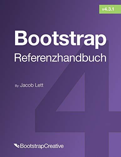 Bootstrap-Referenzhandbuch: Verweisen Sie schnell auf alle Klassen und allgemeinen Codefragmente (Bootstrap 4 Tutorial 2)