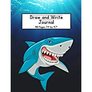 Shark Draw and Write Journal: Composition Book for Kids With Primary Lines and Half Blank Space for Drawing Pictures - 140 Pages