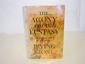 The Agony and the Ecstacy: Biographical Novel of Michelangelo