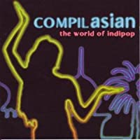 Compilasian: the World of Indi