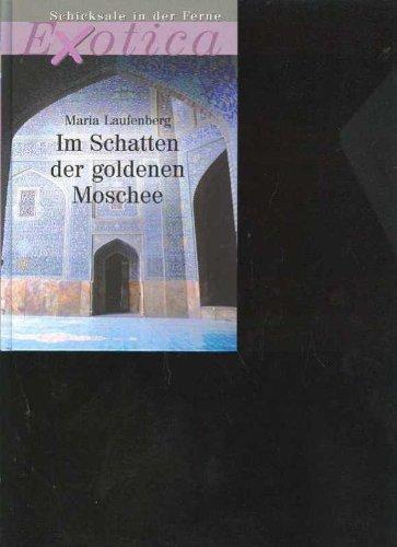 Buchseite und Rezensionen zu 'Laufenberg im Schatten der goldenen Moschee, Weltbild, 351 Seiten' von  unbekannt