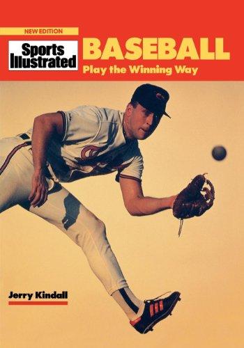 Baseball: Play the Winning Way (Sports Illustrated Winner's Circle Books) (English Edition)