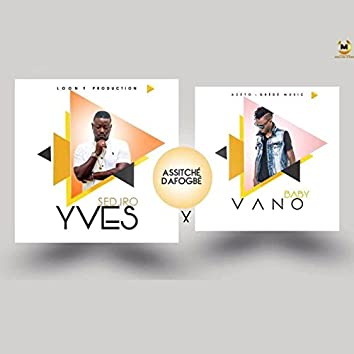 Assitché dafogbé (feat. Vano Baby)
