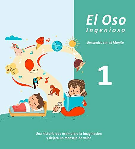 El Oso Ingenioso: Monito y Cris, conocen al Gran Pez (Aventuras en la selva nº 2) (Spanish Edition)