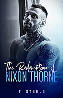 The Redemption of Nixon Thorne: Steamy College Romance by [T. Steele]