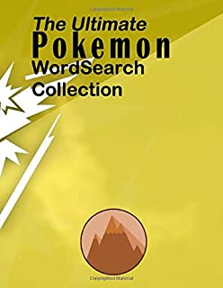 Pokemon Word Search: 40 Word Search's Puzzles which contain all Pokémon from the 1st to the 7th generation!