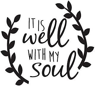 CCI It is Well with My Soul Decal Vinyl Sticker|Cars Trucks Vans Walls Laptop| Black |5.5 x 5 in|CCI1083
