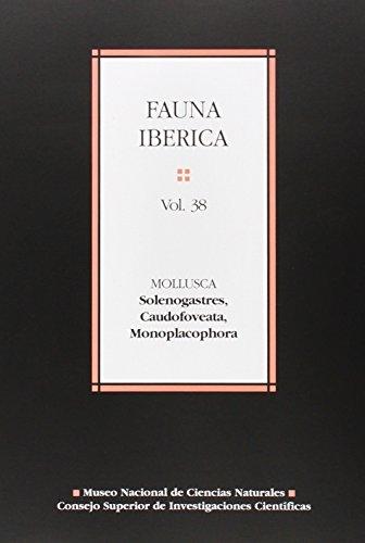 Mollusca, solenogastres, caudofoveata, monoplacophora (Fauna Ibérica, Band 38)