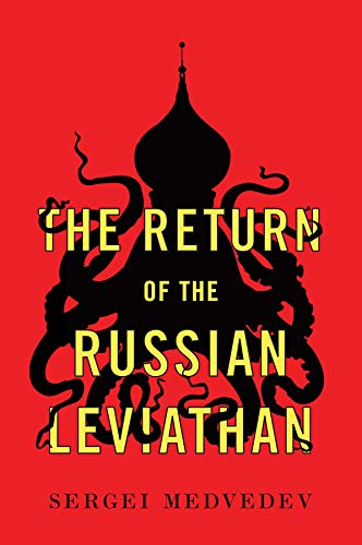 The Return of the Russian Leviathan (New Russian Thought)
