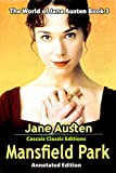 Mansfield Park (Annotated Edition): by Jane Austen and Cascais Classic Editions (The World of Jane Austen Book 3) (English Edition)