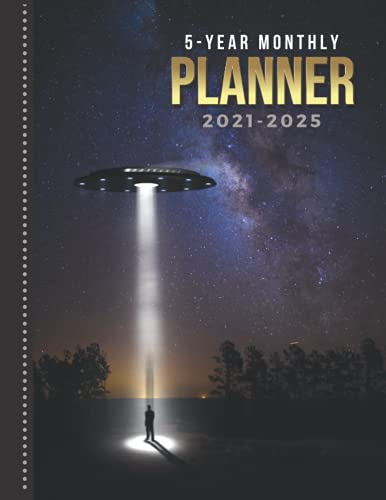 5-Year Monthly Planner 2021-2025: Dated 8.5x11 Calendar Book With Whole Month on Two Pages / UFO Man Night Sky - Alien Galaxy Outer Space Art / ... - Charts / 60-Month Life Journal Diary Gift
