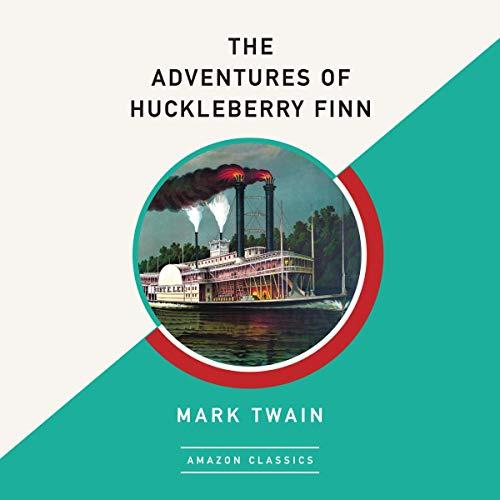 Couverture de The Adventures of Huckleberry Finn (AmazonClassics Edition)