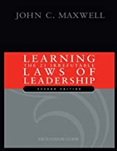 By John C. Maxwell Learning The 21 Irrefutable Laws of Leadership: Leader Guide [Paperback]