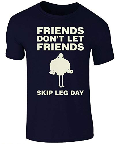 Corrupt Friends Don't Let Friends Skip Leg Day T-Shirt Funny Graphics - Funny Gym T-Shirt Funny Graphics - Leg Day Blue XL