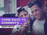 Come Back to Sorrento (Torna a Surriento) al estilo de Dean Martin