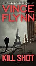 Kill Shot: An American Assassin Thriller (The Mitch Rapp Series) by Flynn, Vince (2012) Mass Market Paperback