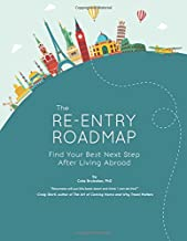 The Re-entry Roadmap: Find Your Best Next Step After Living Abroad