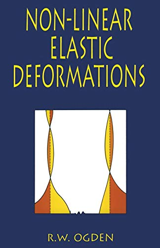 Non-Linear Elastic Deformations (Dover Civil and Mechanical Engineering)
