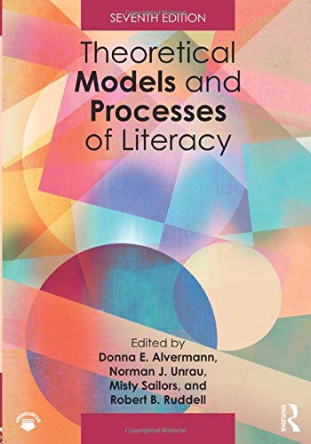 Compare Textbook Prices for Theoretical Models and Processes of Literacy 7 Edition ISBN 9781138087279 by Unrau, Norman J.,Alvermann, Donna E.,Unrau, Norman J.,Sailors, Misty,Ruddell, Robert B.