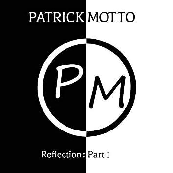 Reflection, Pt.1