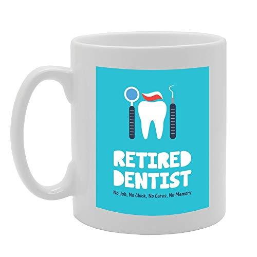 MG3022 Dentista Jubilado No Job, Sin Reloj, No Cares, No Memory Novedad Regalo Impreso Té Café Taza De Cerámica