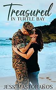 Treasured in Turtle Bay: A Sweet, Fake Honeymoon, Military Romance (Kailua Marines Book 1)