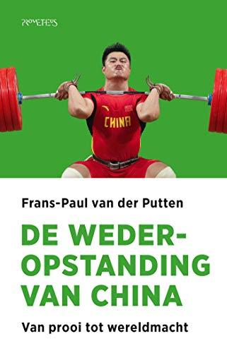 De wederopstanding van China (Dutch Edition)